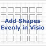 How to add shapes evenly in Visio