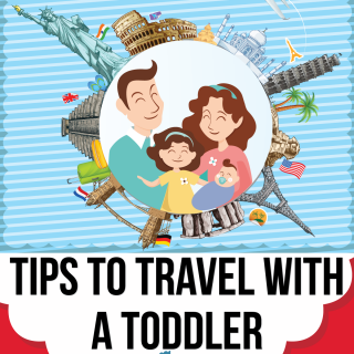 Top Ten Tips to Travel with a Toddler