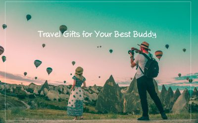 11 Travel Gifts for Your Best Buddy