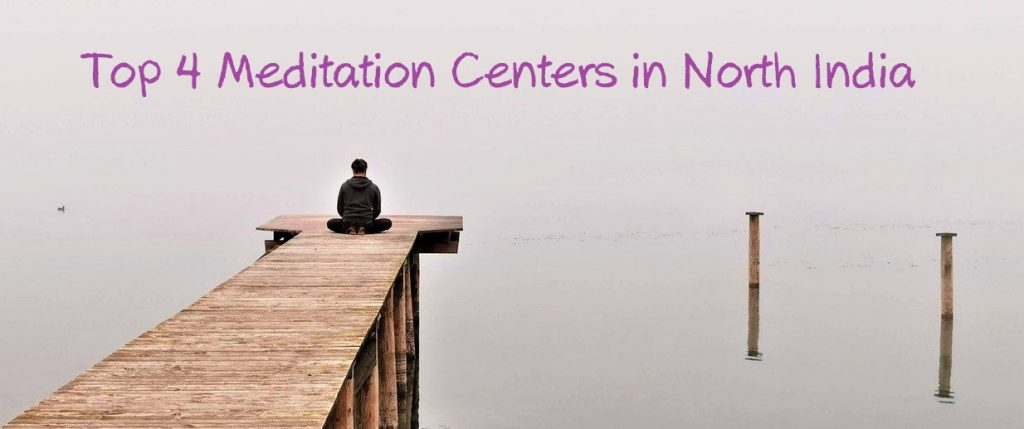 Meditation Centers in North India