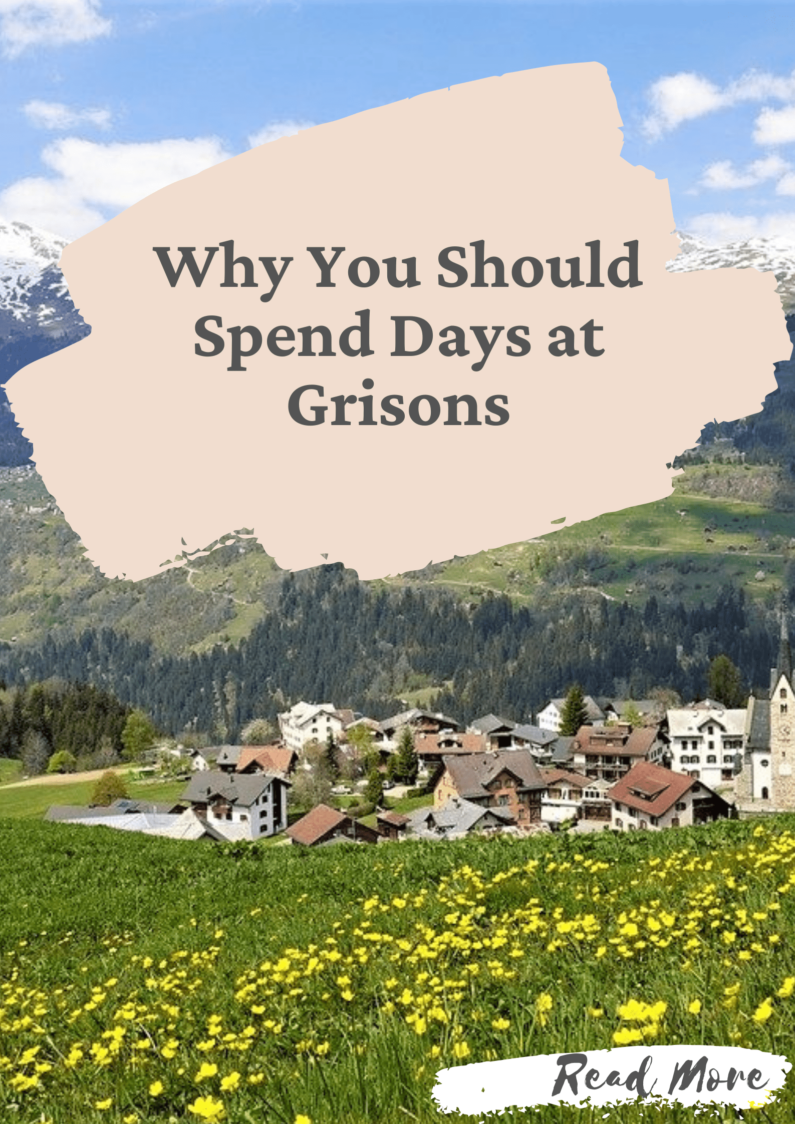 Why You Should Spend Days at Grisons