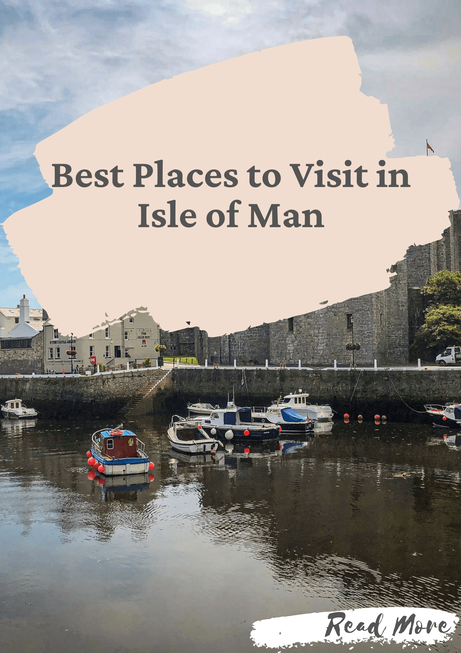 Best Places to Visit in Isle of Man