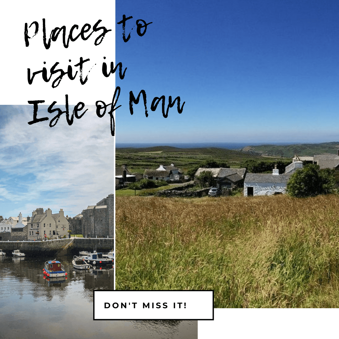 Places to visit in Isle of Man