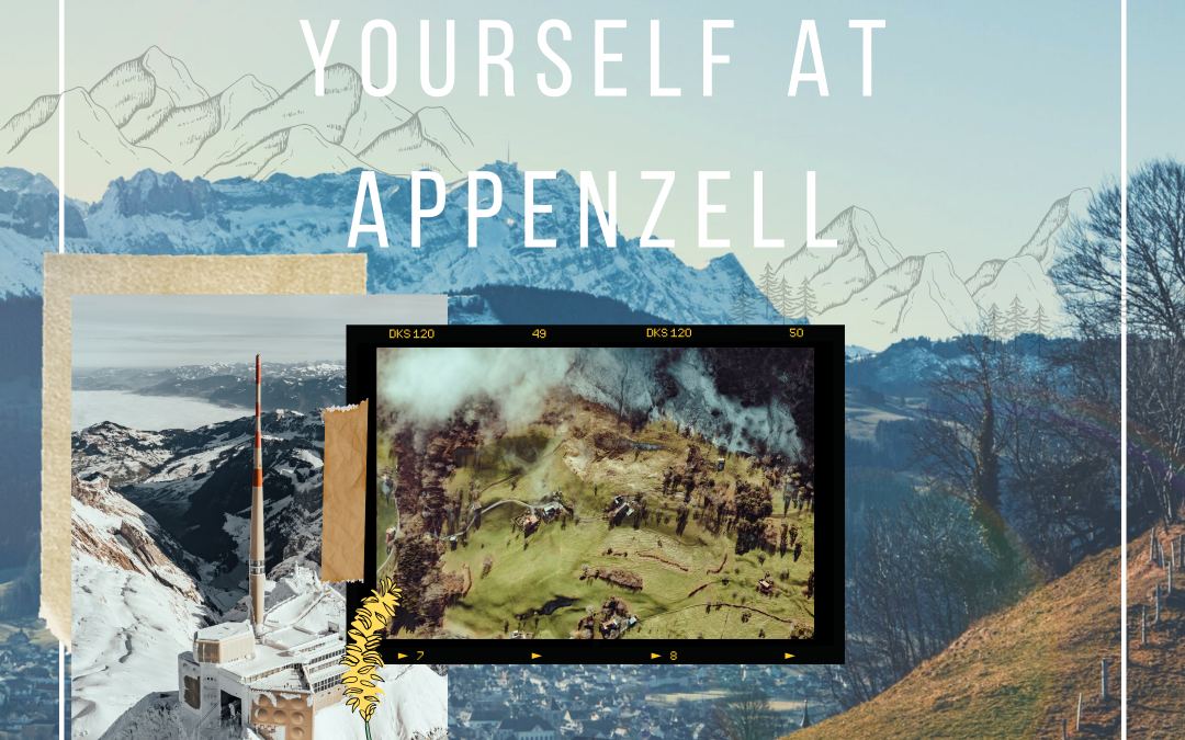 Relax and Unwind Yourself at Appenzell