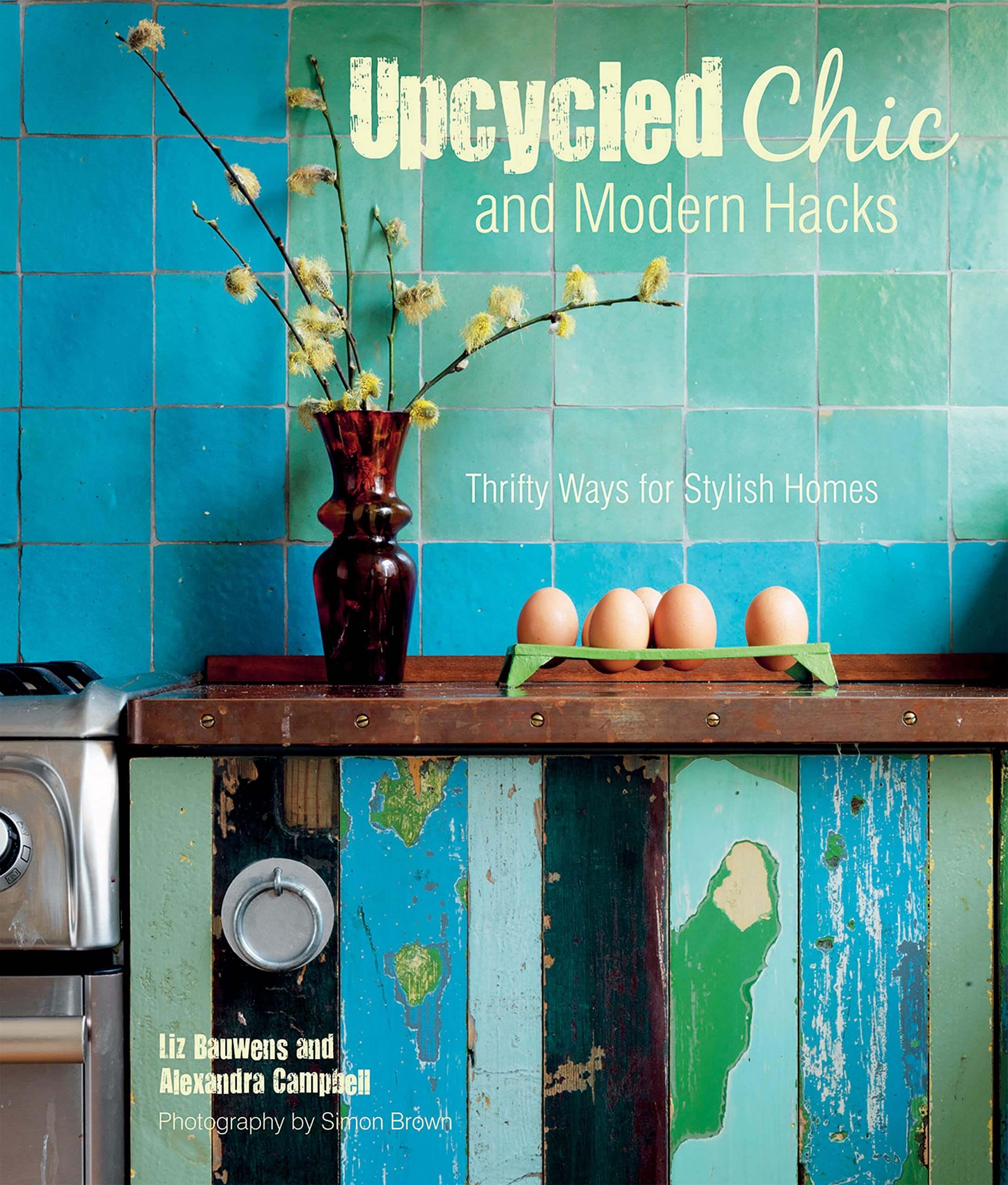 Upcycled Chick & ModernHacks