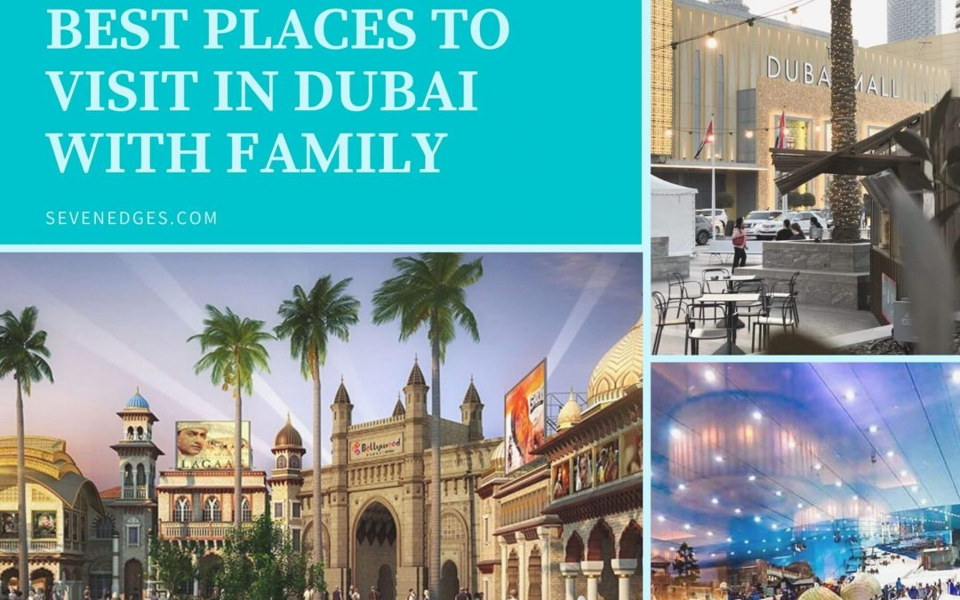 Places to Visit in Dubai with Family