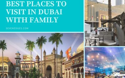 Best Places to Visit in Dubai with Family