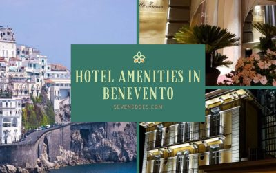 Surprising Hotel Amenities That Wow Business Associates in Benevento