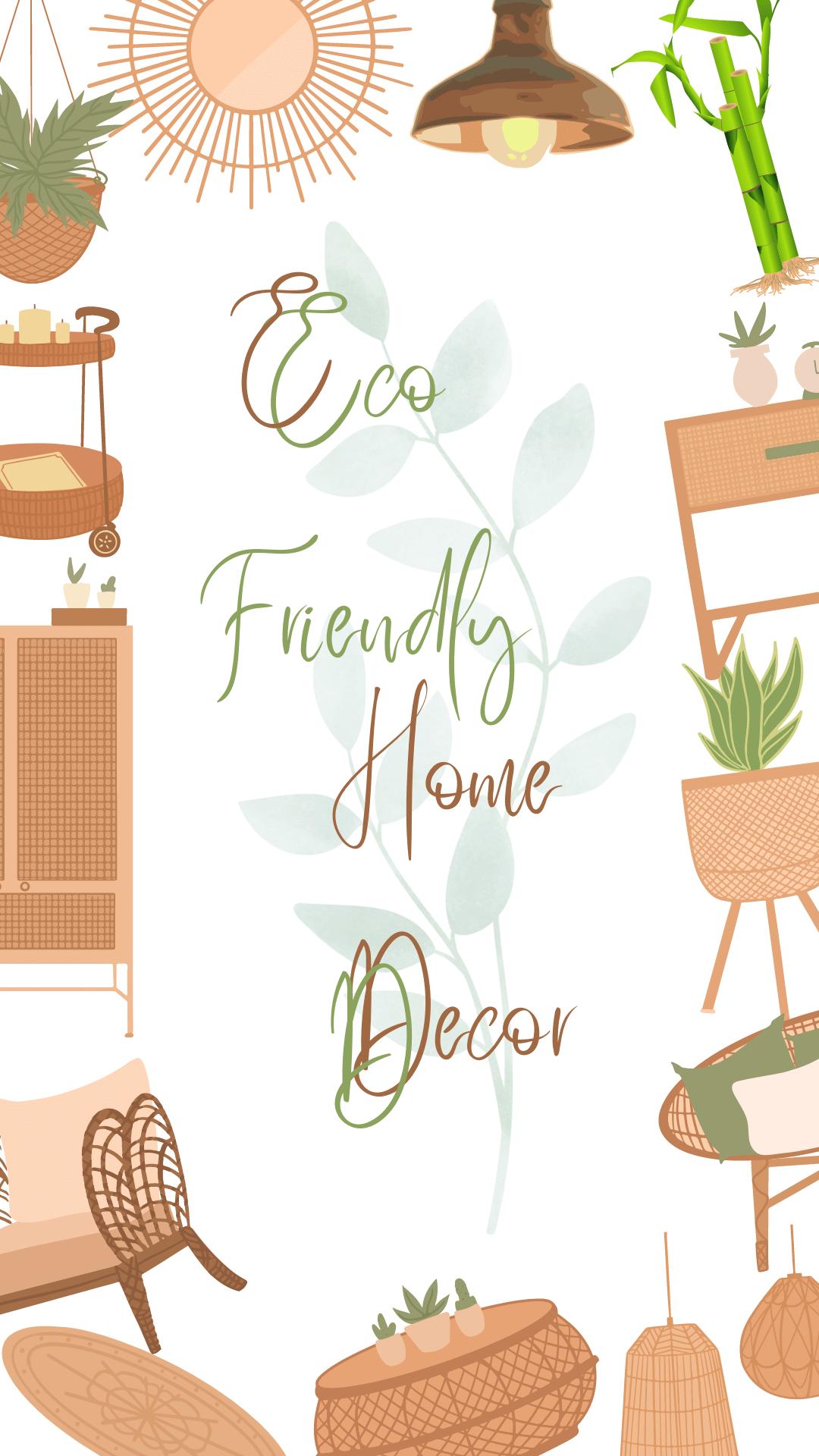 Eco Friendly Home Decor Ideas