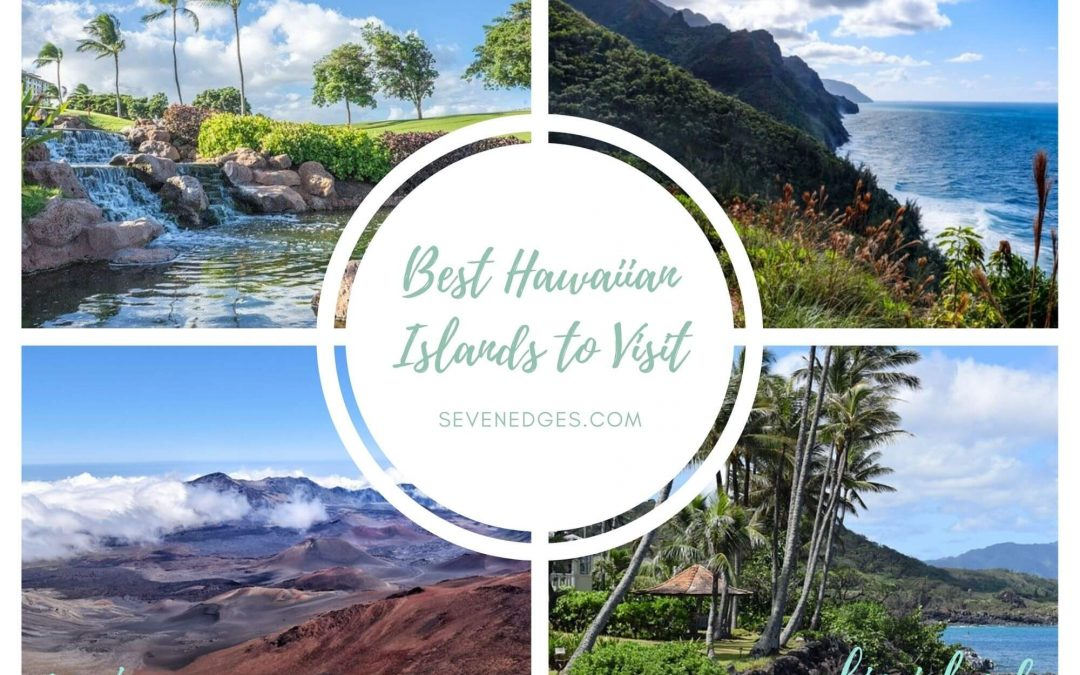 Best Hawaiian Islands to Visit