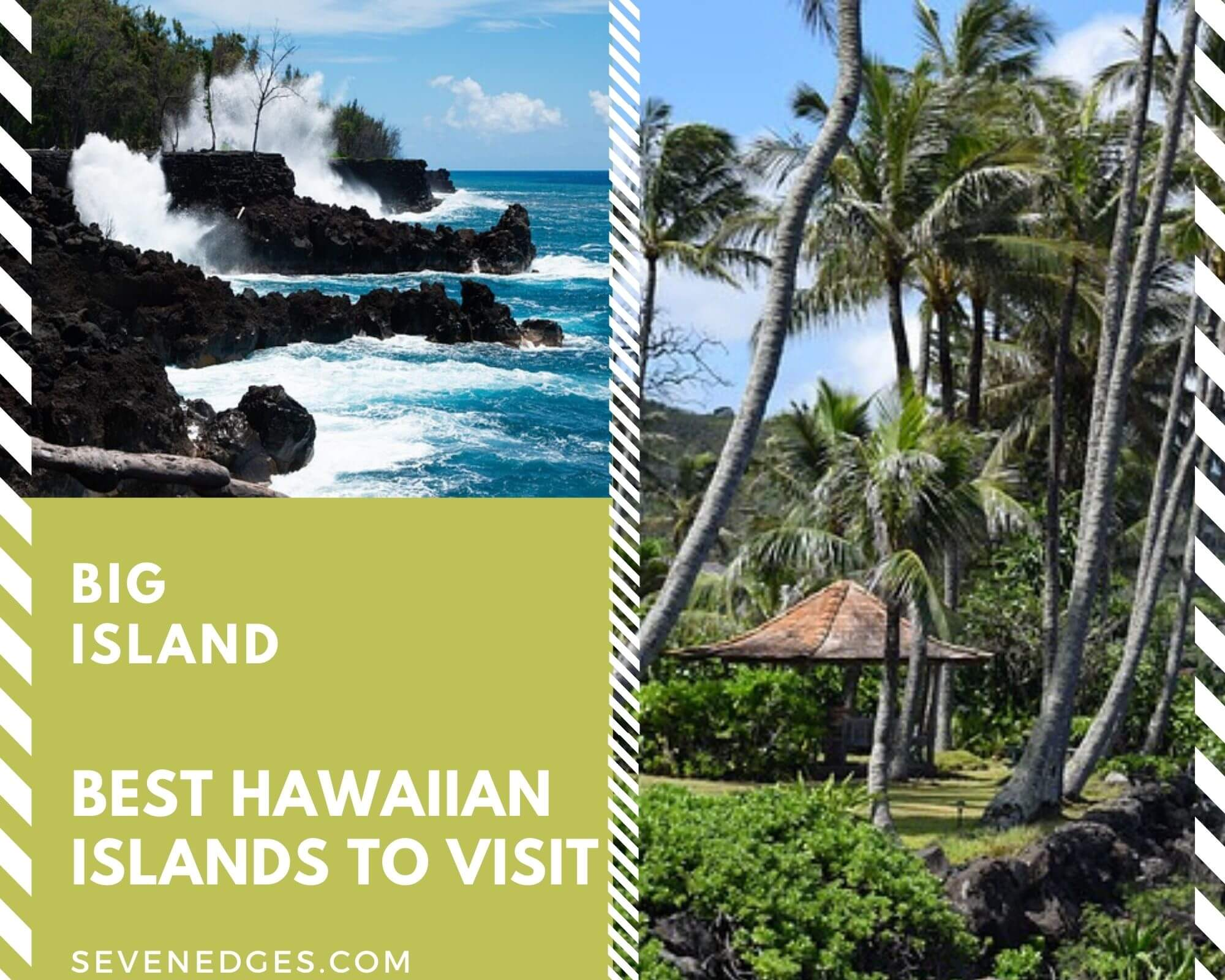 Best Hawaiian Islands