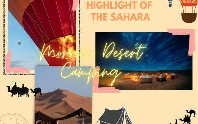 Highlight of the Sahara – Morocco Desert Camping
